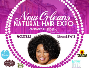 Chenese Returns As Host Of The New Orleans Natural Hair Expo