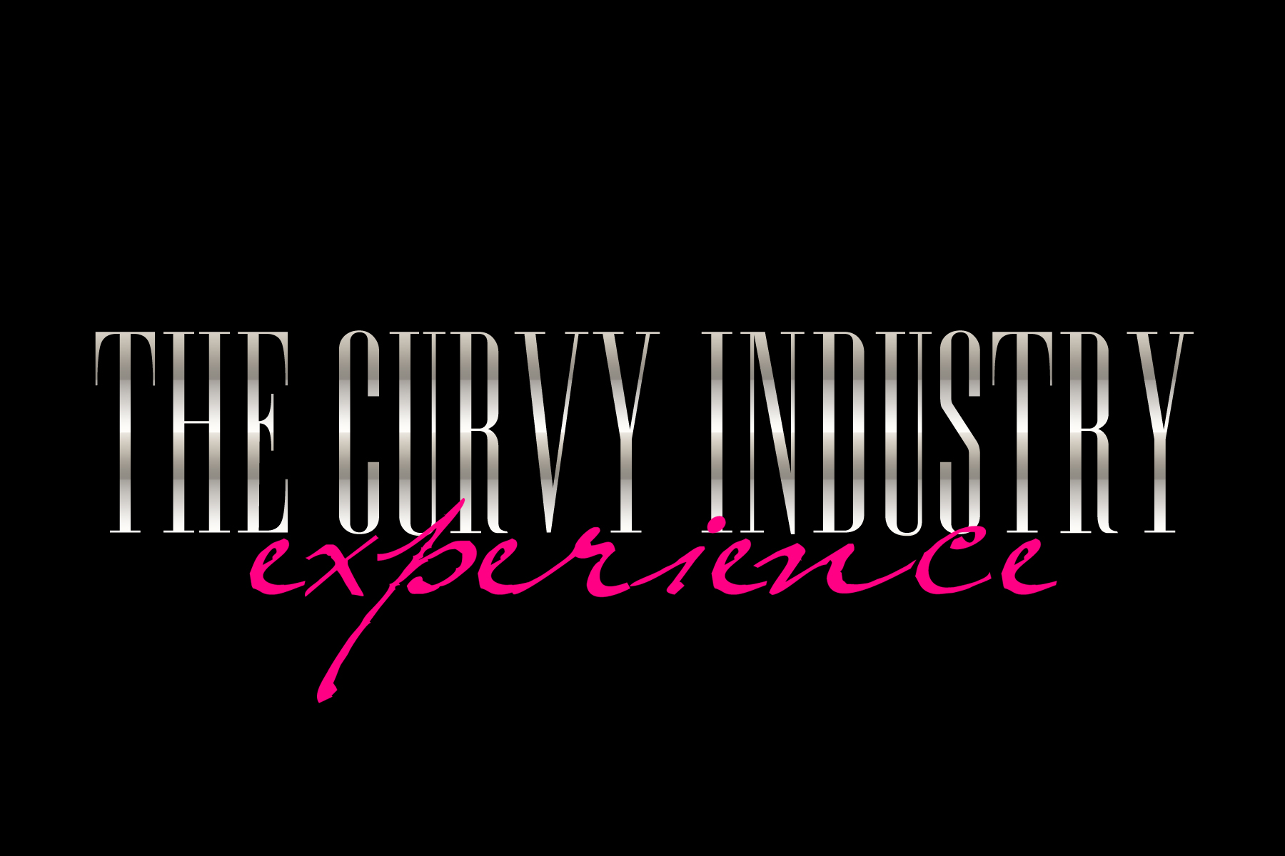 The Curvy Industry Experience